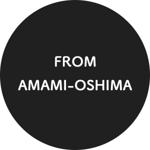 FROM AMAMI-OSHIMA